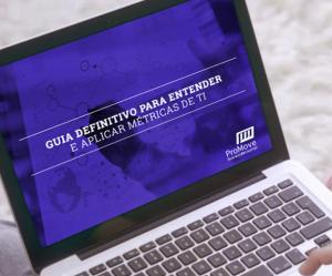E-book: Guia Definitivo para Aprender e Aplicar Métricas de TI