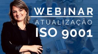 Webinar - Atualização ISO 9001